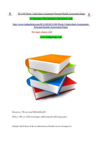 SCI 100 Week 1 Individual Assignment Personal Health Assessment Paper/indigohelp