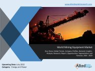 World Mining Equipment Market Trends, Size, Share, Demand, Growth, Opportunities, Forecasts 2014 -2020