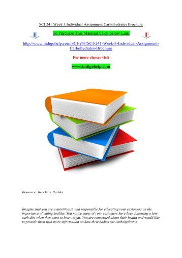 SCI 241 Week 3 Individual Assignment Carbohydrates Brochure/indigohelp