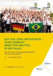 Deutsche Nationalmannschaft - Weltmeisterschaft der Berufe WorldSkills Sao Paulo 2015 - WorldSkills Germany