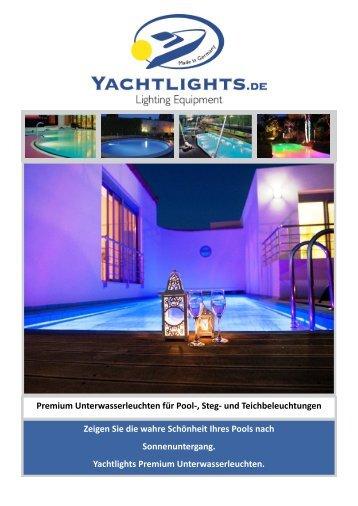 Lassen Sie ihren Anlegesteg, Gartenteich oder Pool in der Nacht strahlend bunt mit der Yachtlights Unterwasserleuchte Lagoa erleuchten..