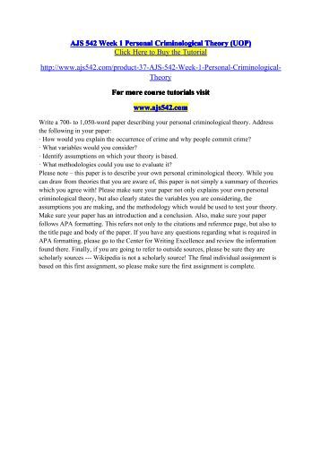 prepare a 700 1000 word paper describing your personal criminological theory Get your paper done after the writer completes the paper you will receive an email in the provided email address that you place your order with then you can download your file from there if the paper might need revision just reply to the email we sent you asking for revision and we will get it revised and sent back to your email.