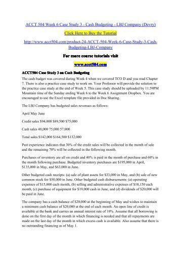 acct504 case study 3 on lbj cash budgeting