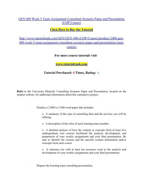 GEN 480 Week 5 Team Assignment Consultant Scenario Paper and