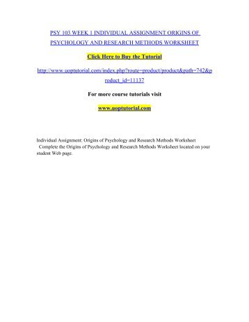 origins of psychology and research methods worksheet Updated psy 103 week 1 origins of psychology and research methods worksheet do you need help with your school visit wwwlindashelpcom to learn abo.