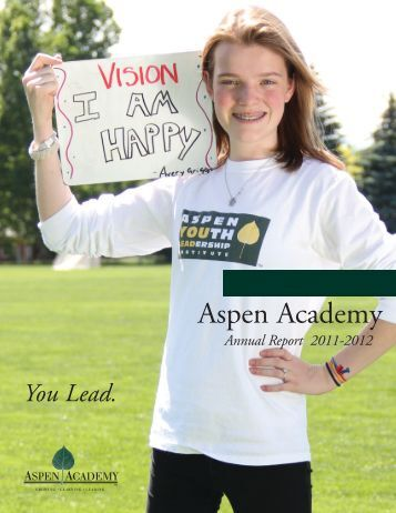 Annual Report 2011-2012 - Aspen Academy