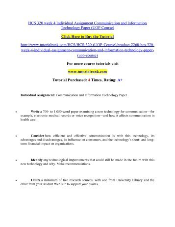HCS 320 week 4 Individual Assignment Communication and Information Technology Paper/Tutorialrank