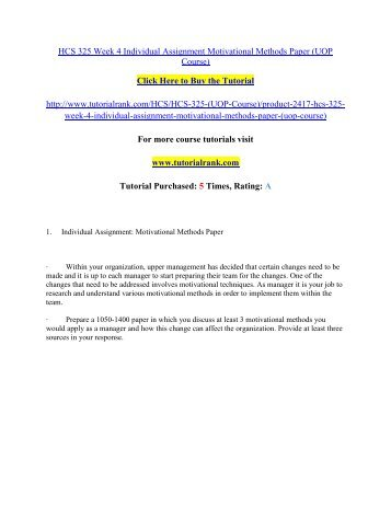 HCS 325 Week 4 Individual Assignment Motivational Methods Paper/Tutorialrank