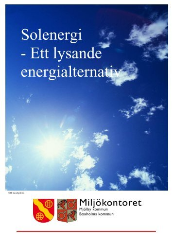 Solenergi - Ett lysande energialternativ