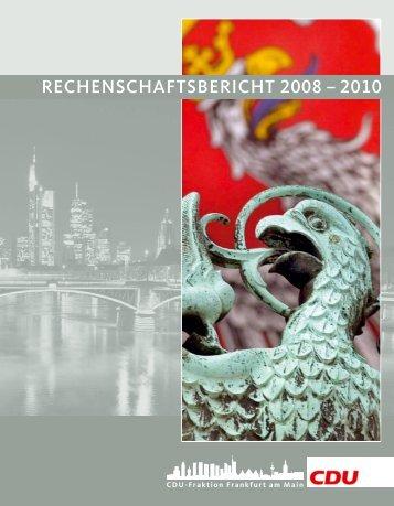 rechenschaftsbericht 2008 – 2010 - CDU Fraktion Frankfurt am Main
