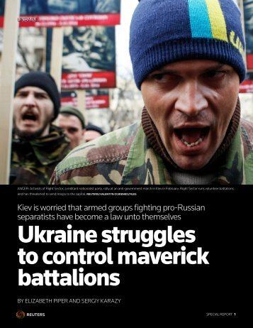 Ukraine struggles to control maverick battalions