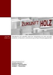 Statusbericht zum aktuellen Stand der Verwendung von Holz und ...