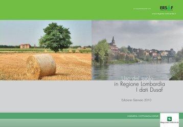Uso del suolo in Regione Lombardia I dati Dusaf
