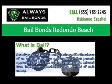 Bail Bonds Redondo Beach