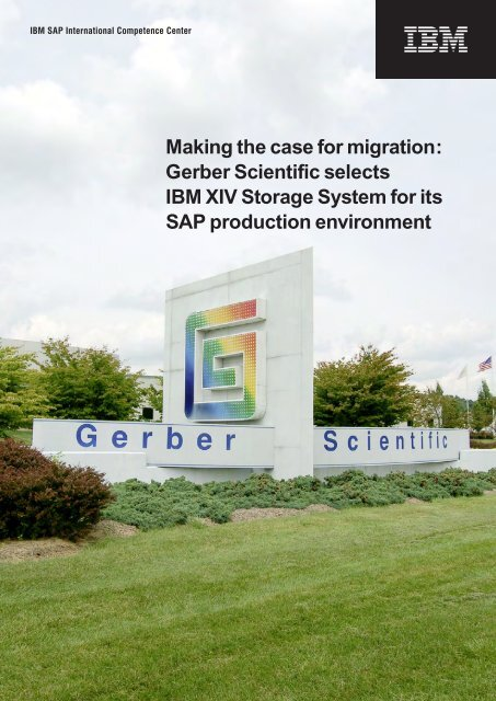 Making the case for migration: Gerber Scientific ... - Campaign[x]