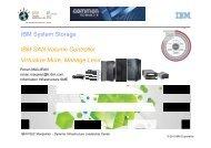 IBM System Storage IBM SAN Volume Controller Virtualize More Manage Less