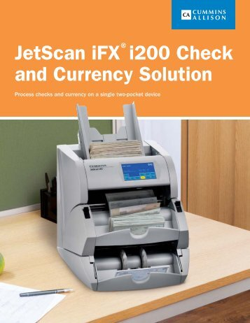 JetScan iFX i200 Check and Currency Solution