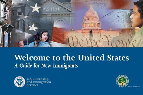 Welcome To The United States A Guide For - USCIS.gov