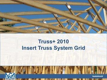 Insert Truss System Grid