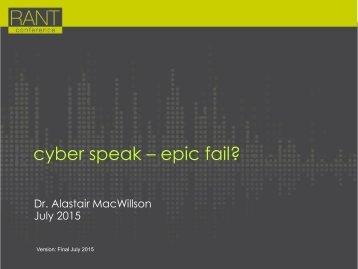 cyber speak – epic fail?