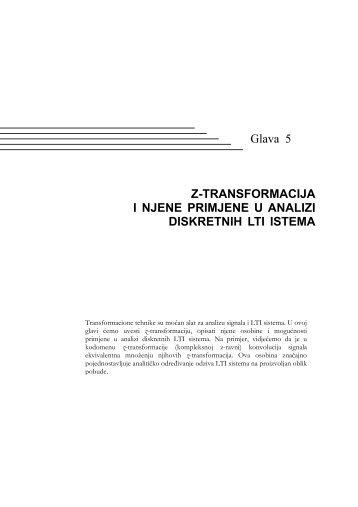 Glava 5 Z-TRANSFORMACIJA I NJENE PRIMJENE U ANALIZI ...