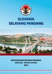 slovakia selayang pandang - Embassy of the Republic of Indonesia ...