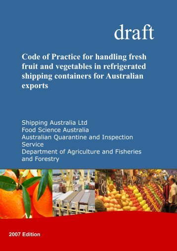 Code of Practice for handling fresh fruit and ... - Shipping Australia
