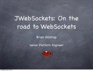 JWebSockets On the road to WebSockets