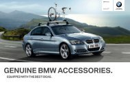eQUiPPeD WiTh The BesT iDeas. genUine BMW accessories range ...