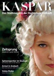 KASPAR Ausgabe Juli 2012 (pdf, 8MB) - Hochschule Ansbach