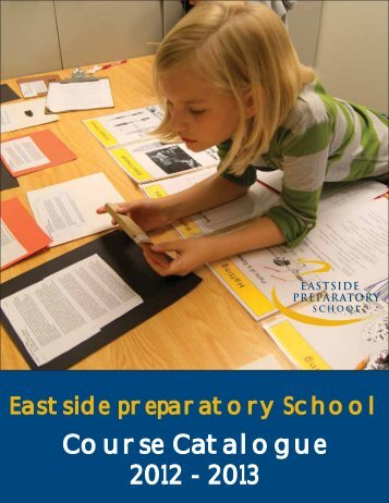 Course Catalogue Catalogue 2012 - Eastside Preparatory School