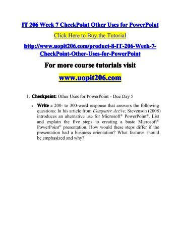 it 206 week 1 checkpoint formatting For more classes visit wwwit206tutorialscom it 206 week 1 checkpoint formatting issues it 206 week 1 dq 1 and dq 2 it 206 week 2 checkpoint knowing where you placed your document it 206 week 2 assignment microsoft word exercise it 206 week 3 checkpoint simplifying your excel usage it 206 week 3 dq 1 and dq 2 it 206 week 4 checkpoint.
