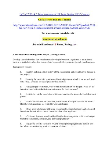hcs 335 job description paper Hcs 341 week 3 learning team assignment: job description matrix resources: recruitment matrix and job description matrix grading criteria on the student website.