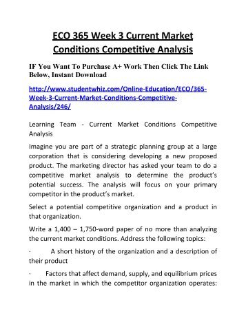 Eco  Week  Team Assignment Current Market Conditions