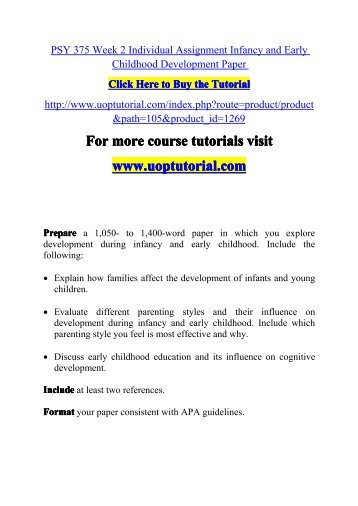 infancy early childhood development paper When a child starts to develop, their family will take part in helping the child to learn the starting point of teaching a child to use their five senses in order to.
