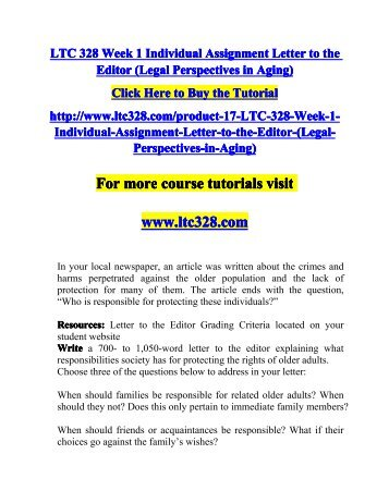 ltc328 letter to editor View homework help - ltc 328 week 1 individual assignment letter to the editor (legal perspectives in aging) from ltc 328 at university of phoenix crimes against the elderly 1.