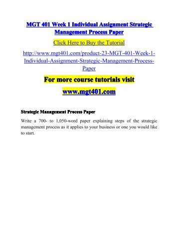 individual strategic management process paper Individual assignment: strategic managementprocess paper 3 simple steps to get your paper mgt 498 week 1 individual assignment strategic management process paper.