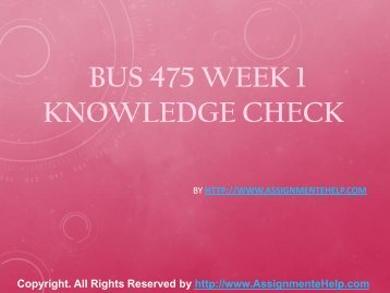 BUS 475 Week 1 Knowledge Check Complete Assignment Help.pdf