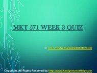 MKT 571 Week 3 Quiz Complete Assignment Help.pdf