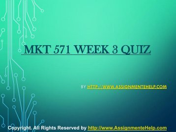 MKT 571 Week 3 Quiz Complete Assignment Help.pdf
