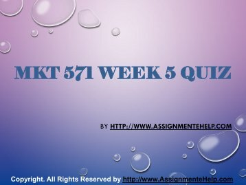 MKT 571 Week 5 Quiz Complete Assignment Help.pdf