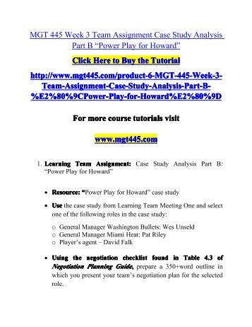 """MGT 445 Week 3 Team Assignment Case Study Analysis Part B """"Power Play for Howard"""""""