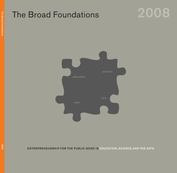 The Broad Foundation's 2008 Annual Report