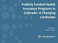 power point - Colorado Health Institute