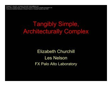 Tangibly Simple Architecturally Complex