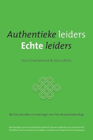 Authentieke leiders Echte leiders