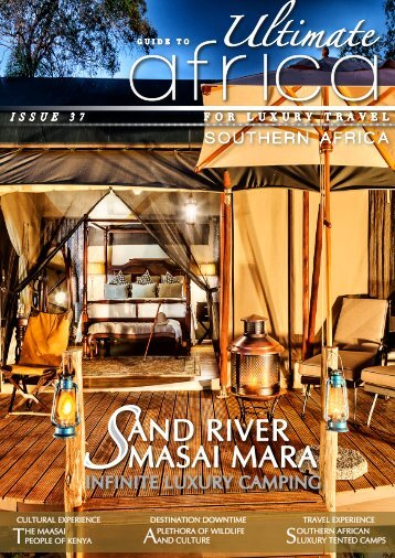 Ultimate Guide To Africa Edition 37- Infinite Luxury Camping.pdf