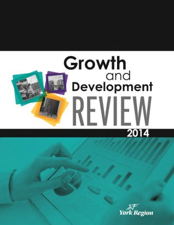 York Region Growth and Development Review 2014 1