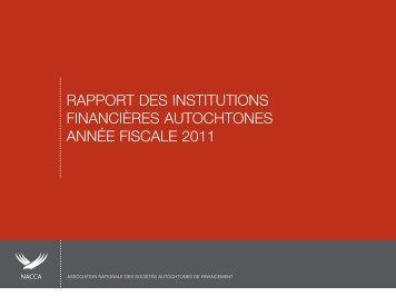 RAPPORT DES INSTITUTIONS FINANCIÈRES AUTOCHTONES ANNÉE FISCALE 2011