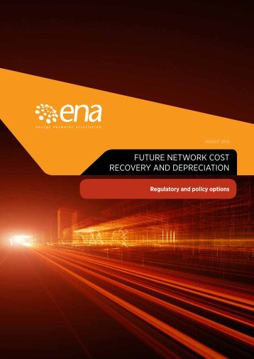 FUTURE NETWORK COST RECOVERY AND DEPRECIATION